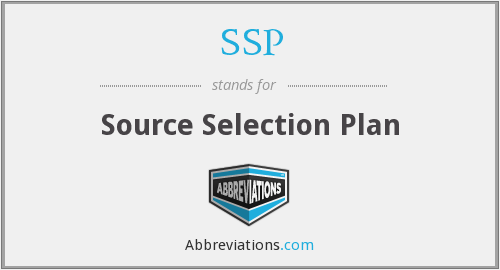 SSP - Source Selection Plan
