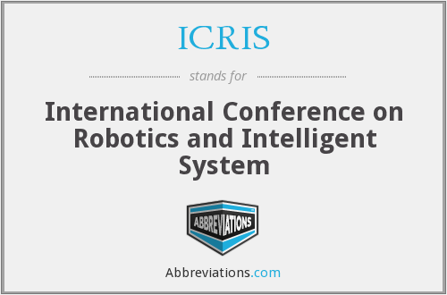 ICRIS - International Conference on Robotics and Intelligent System