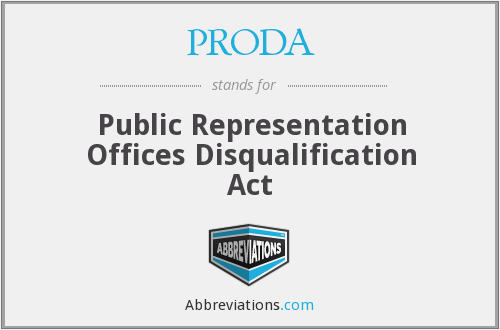 PRODA - Public Representation Offices Disqualification Act