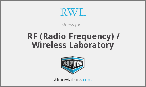 RWL - RF (Radio Frequency) / Wireless Laboratory