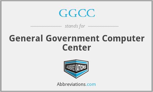 GGCC - General Government Computer Center