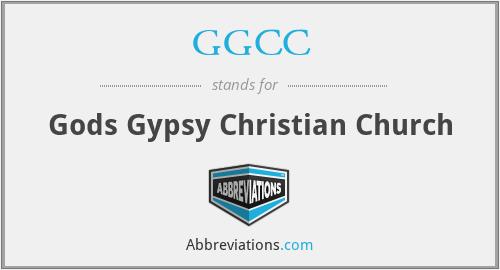 GGCC - Gods Gypsy Christian Church