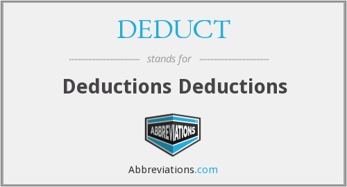 What does DEDUCT stand for?