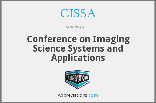 CISSA - Conference on Imaging Science Systems and Applications