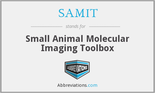 SAMIT - Small Animal Molecular Imaging Toolbox