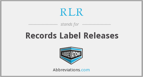 RLR - Records Label Releases