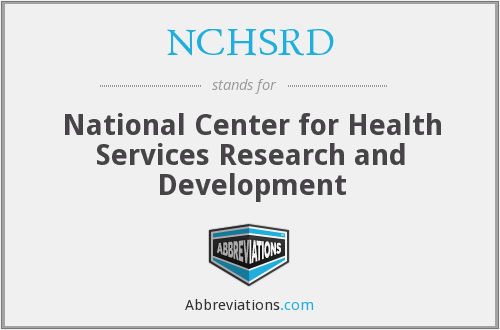What does NCHSRD stand for?