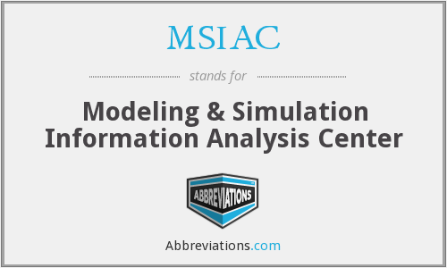 MSIAC - Modeling & Simulation Information Analysis Center