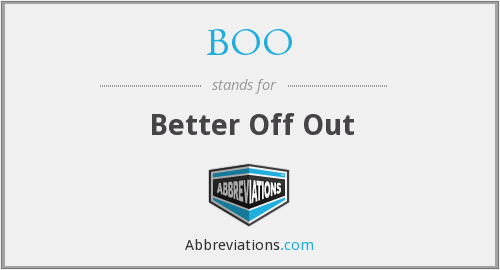 BOO - Better Off Out