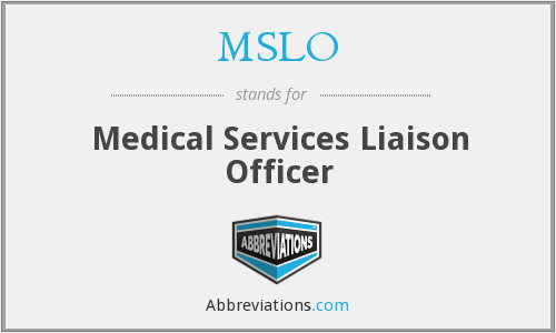 What does MSLO stand for?