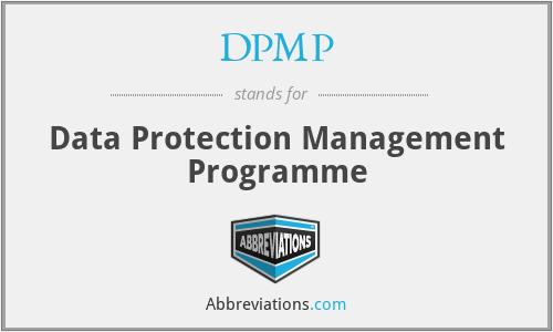 DPMP - Data Protection Management Programme