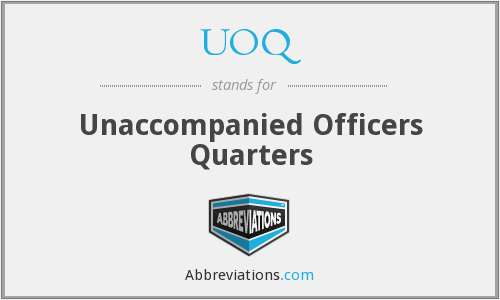 UOQ - Unaccompanied Officers Quarters