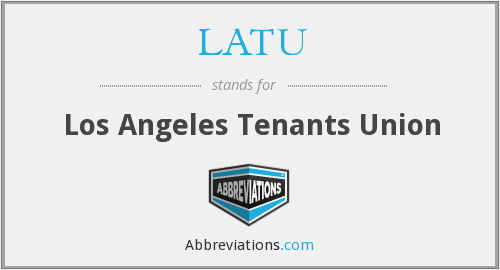 LATU - Los Angeles Tenants Union