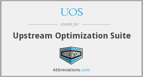 UOS - Upstream Optimization Suite