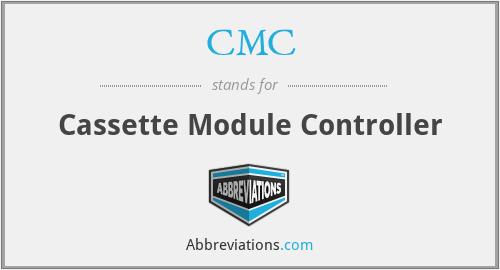 CMC - Cassette Module Controller