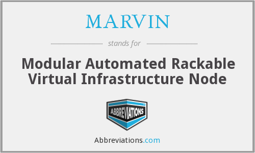 MARVIN - Modular Automated Rackable Virtual Infrastructure Node