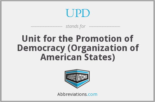 UPD - Unit for the Promotion of Democracy (Organization of American States)