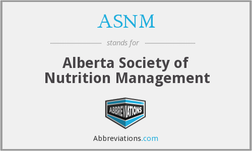 ASNM - Alberta Society of Nutrition Management