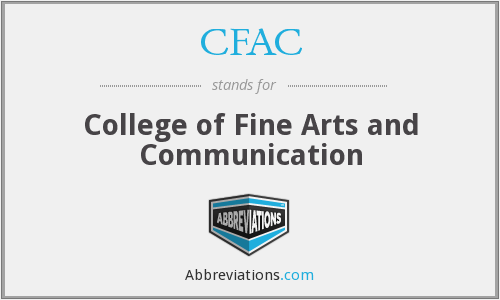 CFAC - College of Fine Arts and Communication