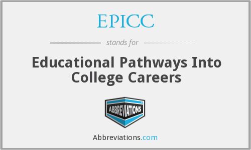 EPICC - Educational Pathways Into College Careers