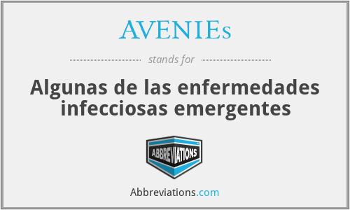 AVENIEs - Algunas de las enfermedades infecciosas emergentes