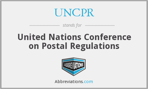 UNCPR - United Nations Conference on Postal Regulations