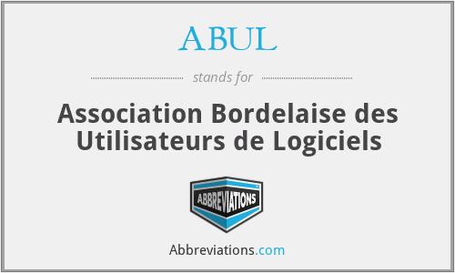 ABUL - Association Bordelaise des Utilisateurs de Logiciels