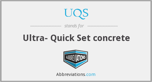 UQS - Ultra- Quick Set concrete