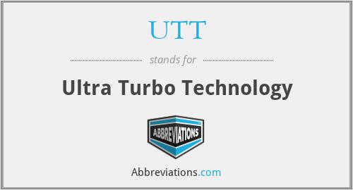 UTT - Ultra Turbo Technology