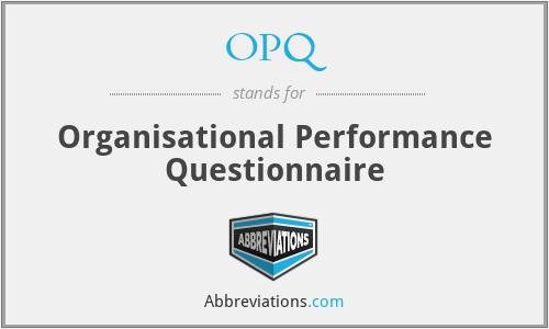 OPQ - Organisational Performance Questionnaire