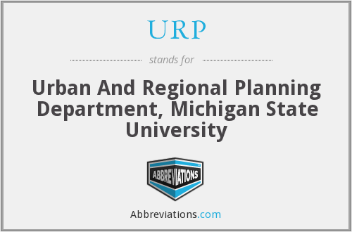 URP - Urban And Regional Planning Department, Michigan State University