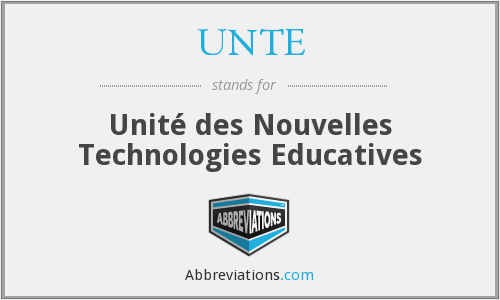 What does UNTE stand for?
