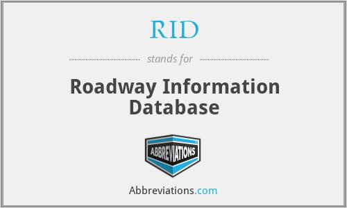 RID - Roadway Information Database