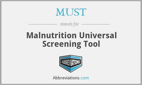 MUST - Malnutrition Universal Screening Tool