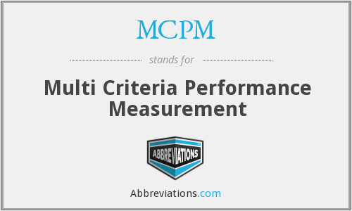 MCPM - Multi Criteria Performance Measurement