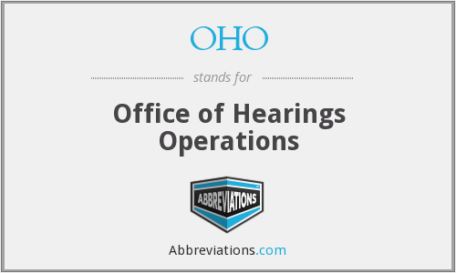 OHO - Office of Hearings Operations