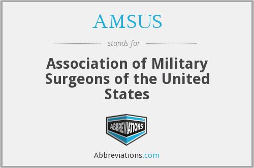 AMSUS - Association of Military Surgeons of the United States