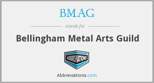 What does BMAG stand for?