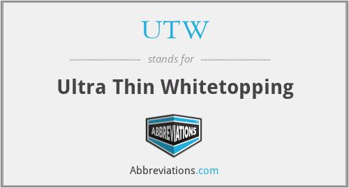 UTW - Ultra Thin Whitetopping