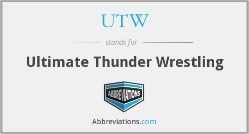 UTW - Ultimate Thunder Wrestling