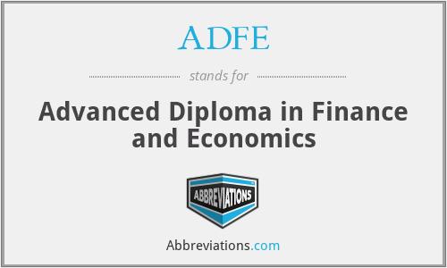 ADFE - Advanced Diploma in Finance and Economics