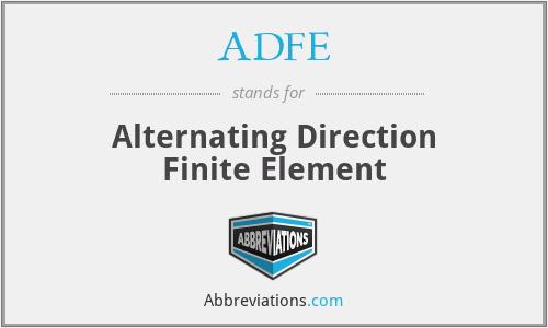 ADFE - Alternating Direction Finite Element
