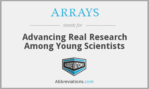 What does ARRAYS stand for?