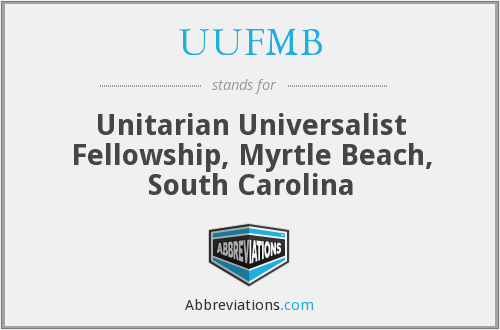 UUFMB - Unitarian Universalist Fellowship, Myrtle Beach, South Carolina