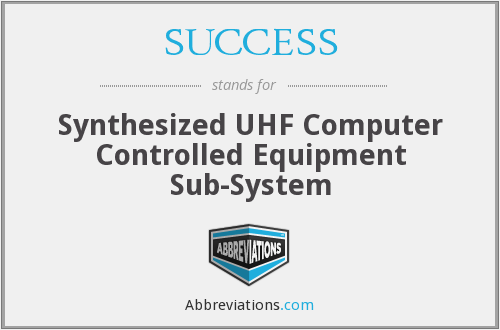 SUCCESS - Synthesized UHF Computer Controlled Equipment Sub-System