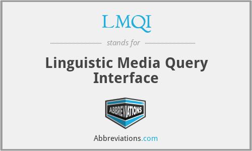 LMQI - Linguistic Media Query Interface