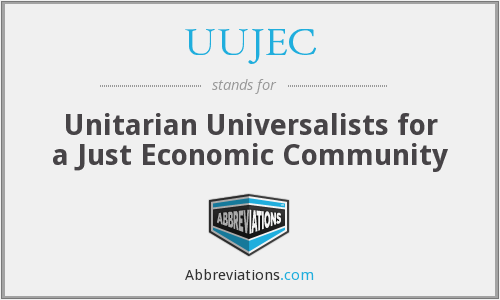 UUJEC - Unitarian Universalists for a Just Economic Community