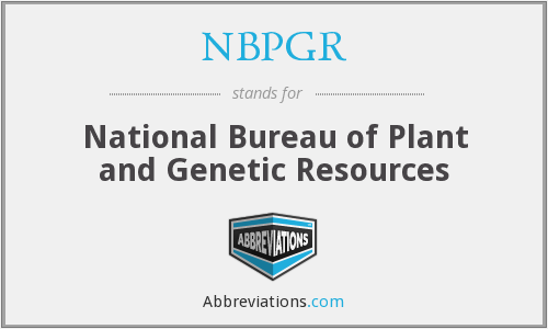 NBPGR - National Bureau of Plant and Genetic Resources