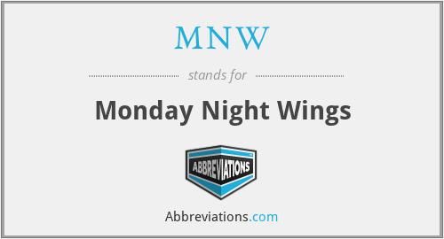 MNW - Monday Night Wings