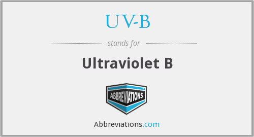 What does UV-B stand for?